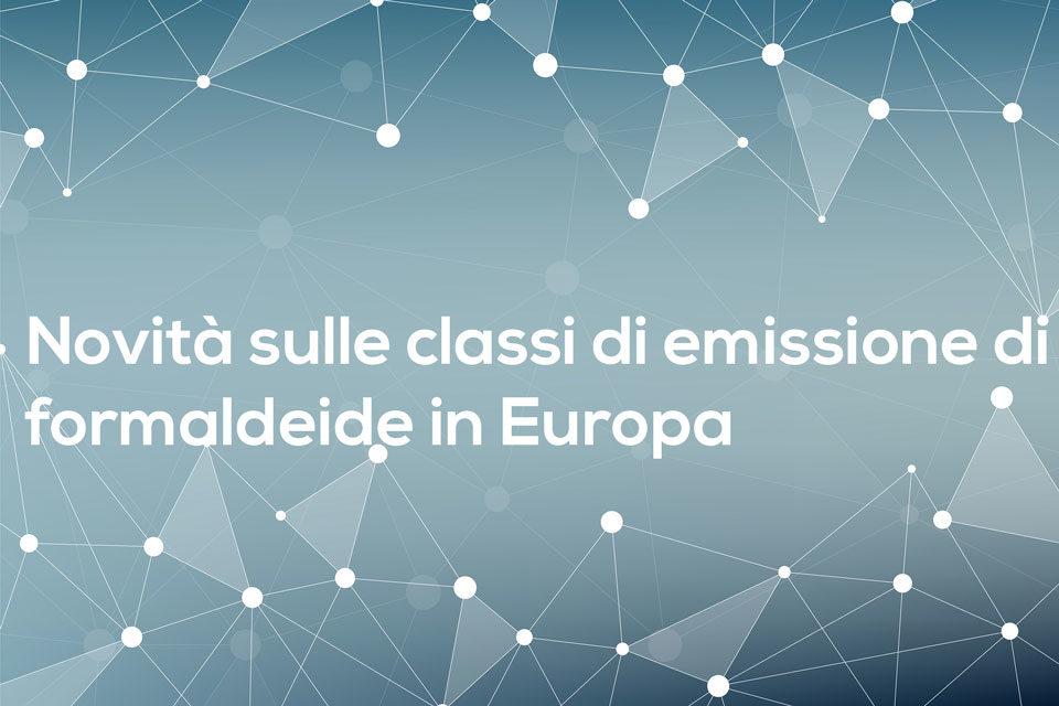 CLASSI DI EMISSIONI DI FORMALDEIDE IN EUROPA